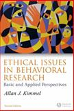 Ethical Issues in Behavioral Research : Basic and Applied Perspectives, Kimmel, Allan J., 1405134399