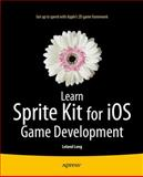 Learn Sprite Kit for IOS Game Development, Leland Long, 143026439X