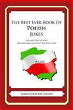 The Best Ever Book of Polish Jokes, Mark Young, 1468124390
