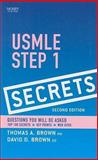 USMLE Step 1 Secrets, Brown, Thomas A. and Brown, Dave D., 0323054390