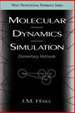Molecular Dynamics Simulation : Elementary Methods, Haile, J. M., 047118439X