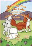 How the Fox Got His Color Bilingual Spanish English, Adele Crouch, 1466204397