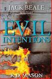 Evil Intentions, K. Mason, 1493624393