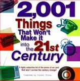 2,001 Things That Won't Make It into the 21st Century, Career Press Staff, 1564144399