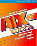 AIX for RS-6000 : System and Administration Guide, DeRoest, J., 0070364397