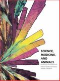 Science, Medicine, and Animals, National Academy of Sciences Staff and Institute of Medicine Staff, 0309044391