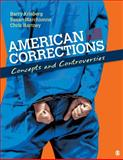 American Corrections : Concepts and Controversies, Krisberg, Barry and Marchionna, Susan, 1412974399