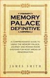 Memory Palace Definitive, James Smith, 1470154390
