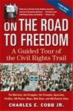 On the Road to Freedom, Charles E. Cobb, 1565124391