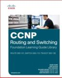 CCNP Routing and Switching Foundation Learning Library : (route 300-101, Switch 300-115, Tshoot 300-135), Teare, Diane and Froom, Richard, 1587144395