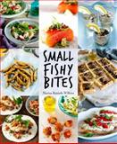 Small Fishy Bites, Marisa Raniolo Wilkins, 1742574394
