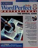 Corel WordPerfect Suite 8 Professional : The Official Guide, Neibauer, Alan, 0078824397