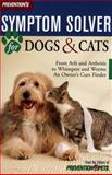 Prevention's Symptom Solver for Dogs and Cats, Matthew Hoffman, 0425174395