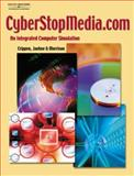 CyberStopMedia. Com : An Integrated Computer Simulation, Crippen, George W. and Jaehne, Julie S., 0538724390