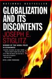 Globalization and Its Discontents, Joseph E. Stiglitz, 0393324397