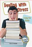 Dealing with Stress, Lisa A. Wroble, 0766034399