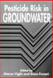 Pesticide Risk in Groundwater, Vighi, Marco, 0873714393