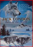 Jack London - Tales of the North, Jack London, 089009439X