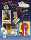 Garage Sale and Flea Market Annual, Bob Huxford, 157432439X