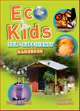 The Eco-Kids Self Sufficiency Handbook, Alan Bridgewater and Gill Bridgewater, 1847734391