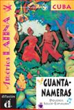 Guantanameras : Venga a Leer: Coleccion de Lecturas Graduadas, Soler-Espiauba, Dolores, 8489344396