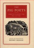 The Pig Poets, Henry Hogge, 0006384390