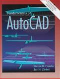 Fundamentals of AutoCAD, Combs, Steven B. and Zirbel, Jay H., 0132564394