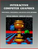 Interactive Computer Graphics : Functional Procedural and Device-Level Methods, Burger, Peter and Gillies, Duncan, 0201174391