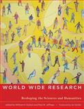 World Wide Research : Reshaping the Sciences and Humanities, , 0262014394