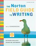 The Norton Field Guide to Writing with Handbook, Bullock, Richard and Weinberg, Francine, 039393439X