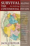 Survival along the Continental Divide, Jack Loeffler, 0826344399