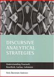 Discursive Analytical Strategies : Understanding Foucault, Koselleck, Laclau, Luhmann, Andersen, Neil Akerstrom, 1861344392