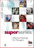 Effective Meetings for Managers Super Series, , 0080464394