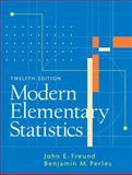 Modern Elementary Statistics, Freund, John E. and Perles, Benjamin M., 013187439X