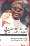 A World with a Human Face, Njongonkulu Ndungane, 0281054398