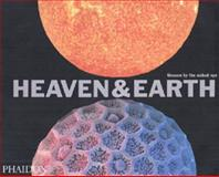 Heaven and Earth, David Malin and Katherine Roucoux, 071484439X