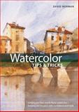 Watercolor Tips and Tricks, David Norman, 0785824391