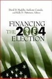 Financing the 2004 Election, , 0815754396