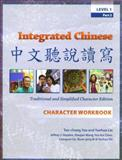 Integrated Chinese : Level 1, Yao, Tao-chung and Liu, Yuehua, 0887274390
