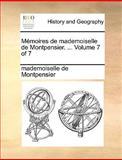 Mémoires de Mademoiselle de Montpensier, Mademoiselle De Montpensier, 1140824392
