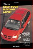 How to Keep Your Minivan Alive!, Mark Warmer, 1557884390