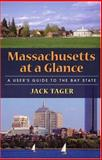Massachusetts at a Glance, Tager, Jack, 1558494391
