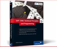SAP CRM : Technical Principles and Programming, Johannes, Stephen, 1592294391
