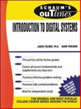 Schaum's Outline of Introduction to Digital Systems, Palmer, James and Perlman, David, 0070484392