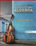 Introductory Algebra : A Real-World Approach, Bello, Ignacio, 0073384399