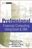 Professional Financial Computing Using Excel and VBA, Lai, Donny C. F., 0470824395