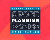 Space Planning Basics, Karlen, Mark, 0471434396