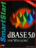 dBASE 5.0 for Windows Smartstart, Matherly, Donna M., 0789704390