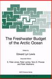 The Freshwater Budget of the Arctic Ocean 9780792364399