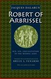 Robert of Arbrissel, Jacques Dalarun, 0813214394